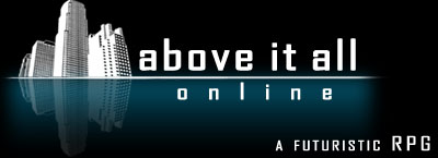 Above It All Online - A Futuristic Fantasy Role Play Game